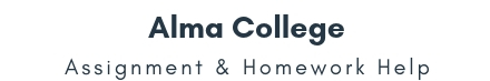 Alma College Assignment & Homework Help